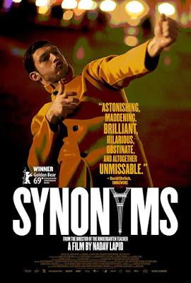 "242. Israeli director Nadav Lapid's French/Israeli film ""Synonymes"" (Synonyms) (2019):  A disturbing tale of extreme alienation and nihilism, contrasting the social realities of Israel with that of France"