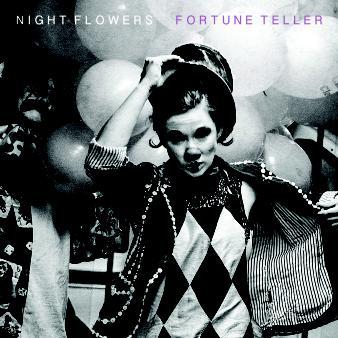 Night Flowers – 'Fortune Teller' album review