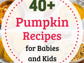 Healthy Pumpkin Recipes Babies Kids