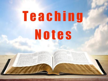 Teaching Notes: On The Secret Of Sanctification (Part 1)
