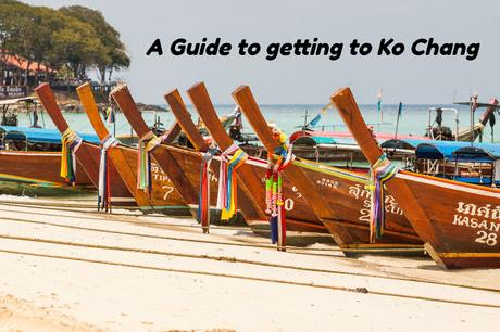 A Guide to getting to Ko Chang