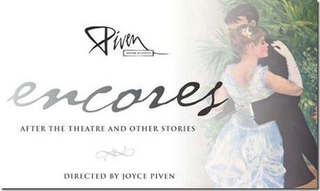 Review: Encores – After the Theatre and Other Stories (Piven Theatre Workshop)