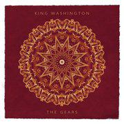 King Washington - The Gears