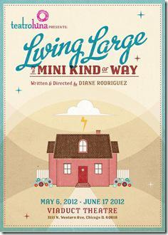 Living Large in a Mini Kind of Way, Teatro Luna - poster