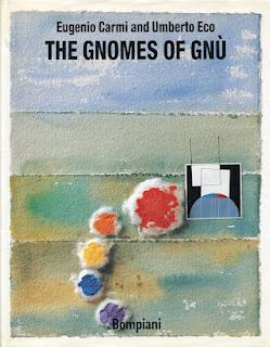 UMBERTO ECO: THE GNOMES OF GNÙ