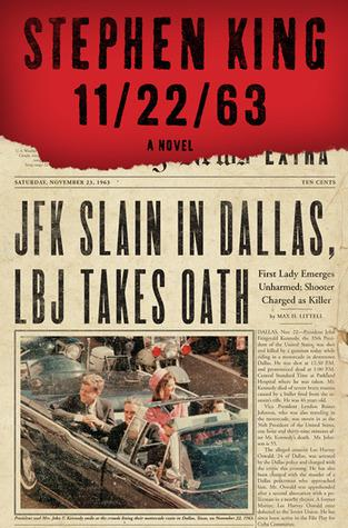 11-22-63 by Stephen King: Book Review