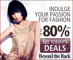 Featured Event on Today at BeyondtheRack.com! Save Up To 80% Off Retail! Invitation Code: WINTER2012 - 300x250