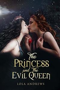 Mary reviews The Princess and the Evil Queen by Lola Andrews