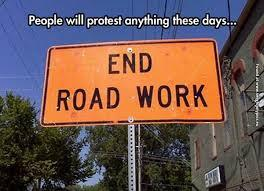End Road Work? No!