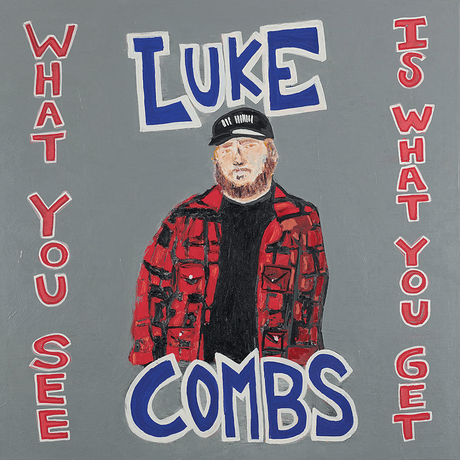 Luke Combs, What You See Is What You Get Album Review