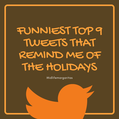 Funniest Tweets That Remind Me Of The Holidays