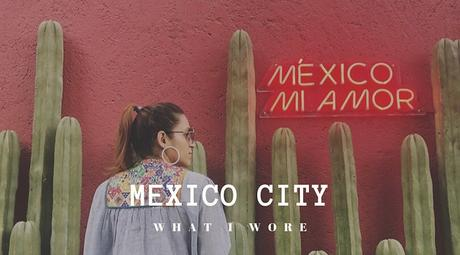 Mexico City Lookbook Tanvii.com