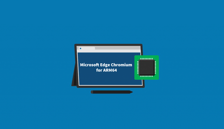 Download Microsoft Edge, Chromium Based Browser for ARM64 Device (Canary Channel)