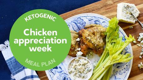Keto meal plan: Chicken appreciation week