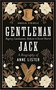 Carmella reviews Gentleman Jack: a Biography of Anne Lister by Angela Steidele