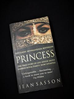 Princess: A True Story of Life Behind the Veil in Saudi Arabia by Jean Sasson