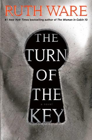 The Turn of the Key by Ruth Ware- Feature and Review
