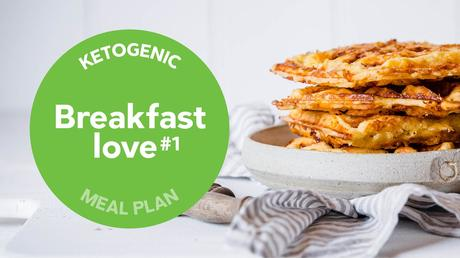 Keto meal plan: Breakfast love #1