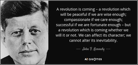 Image result for kennedy revolution quote