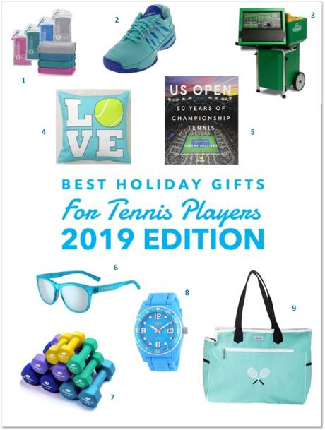 Best Holiday Gifts for Tennis Players!  2019 Edition