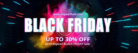 2019 Alipearl Hair Black Friday Sale: Up To 30% Off & Win Free Wig!