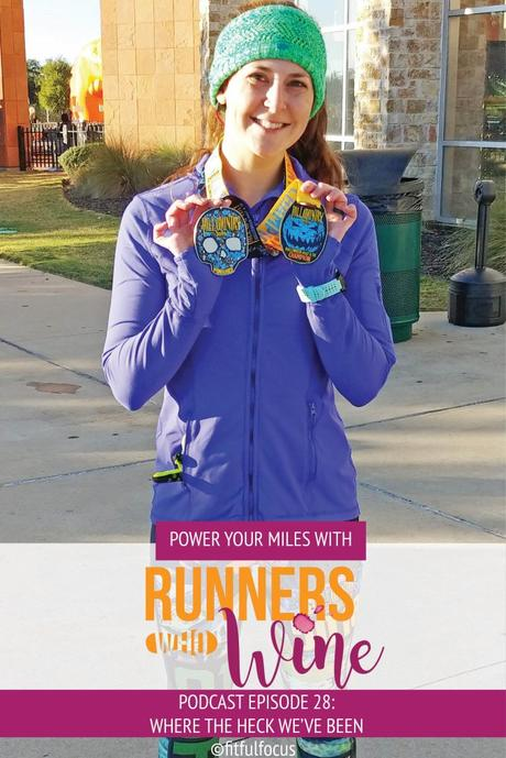 Runners Who Wine Episode 28: Where the Heck We've Been