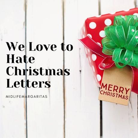Christmas Letters and Why We Love to Hate Them