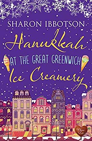 Hanukkah at the Great Greenwich Ice Creamery by Sharon Ibbotson- Feature and Review