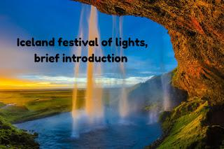 Iceland festival of lights, brief introduction