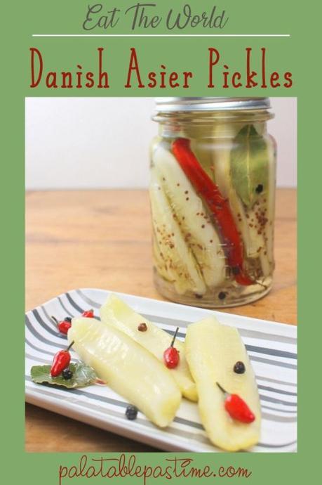 Danish Asier Pickles #Eat the World