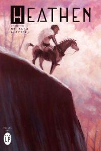 Susan reviews Heathen Volumes 1 & 2 by Natasha Alterici and Rachel Deering