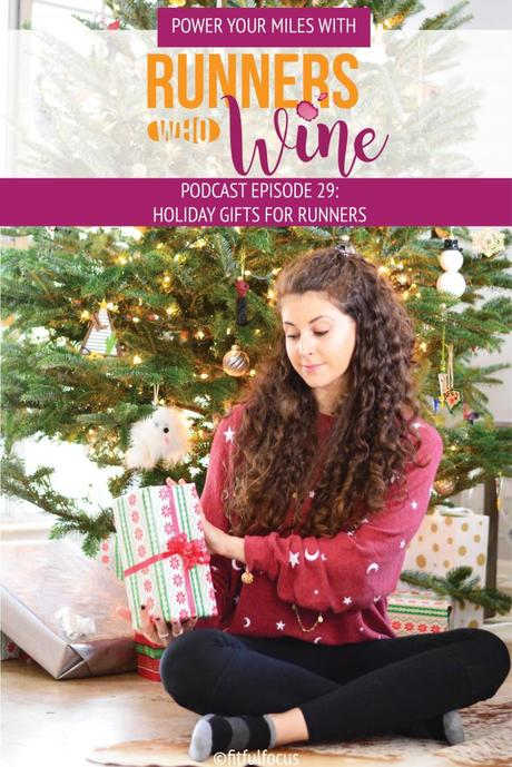 Runners Who Wine Podcast Episode 29: Gifts for Runners