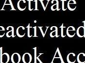 Deactivated Facebook Account Status) Activate Kare