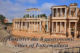 Discover the 8 gastronomic cities of Extremadura