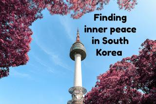 Finding inner peace in South Korea