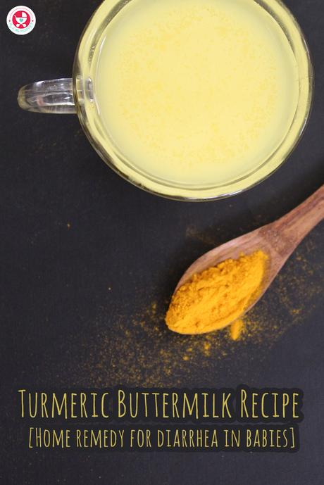Turmeric Buttermilk Recipe [Home remedy for diarrhea in babies] is the best natural, effective and safe home remedy for diarrhea in toddlers to adults.