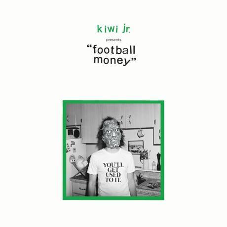 Kiwi Jr – 'Football Money' album review