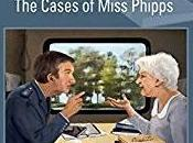 Chain Witnesses: Cases Miss Phipps (2014) Phyllis Bentley
