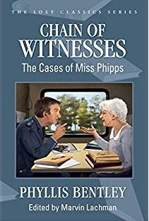 Chain of Witnesses: The Cases of Miss Phipps (2014) – Phyllis Bentley