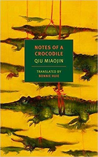 Carmella reviews Notes of a Crocodile by Qiu Miaojin