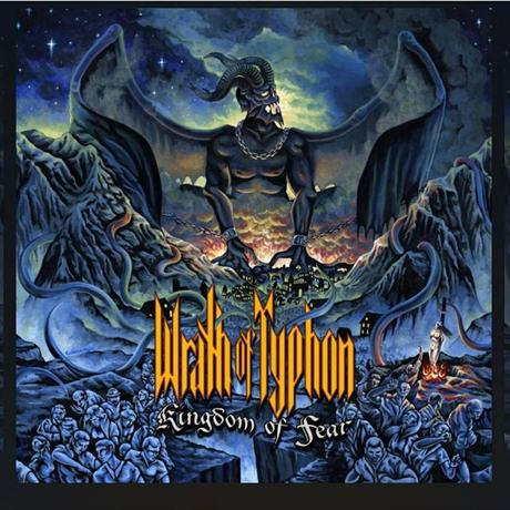 Wrath Of Typhon - Kingdom Of Fear