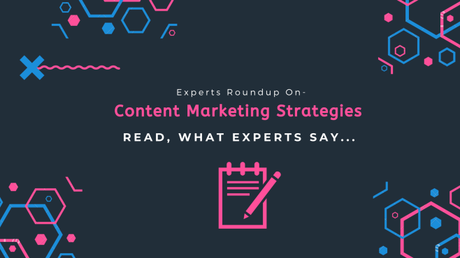 12+ Experts Roundups On- Best Content Marketing Strategies In (2020)