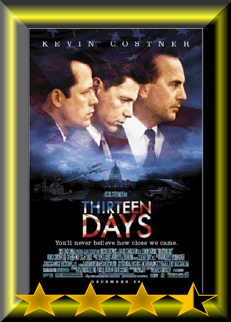 Kevin Costner Weekend – Thirteen Days (2000) Movie Review