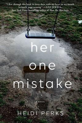 Her One Mistake by Heidi Perks- Feature and Review