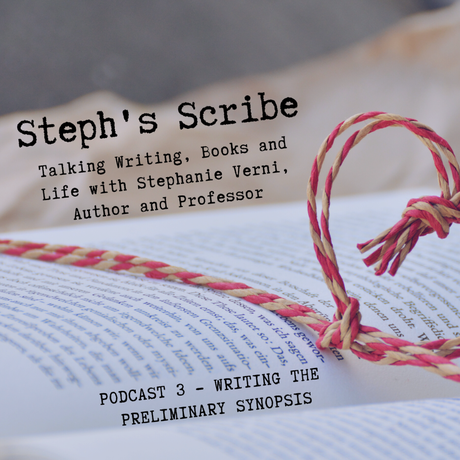 Podcast #3 – Writing the Preliminary Synopsis