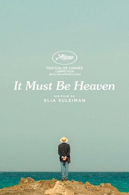 "246. Palestinian director Elia Suleiman's fifth feature film ""It Must Be Heaven"" (2019):  A marvellous visual treat and a film appropriately dedicated to John Berger and the director's late parents"