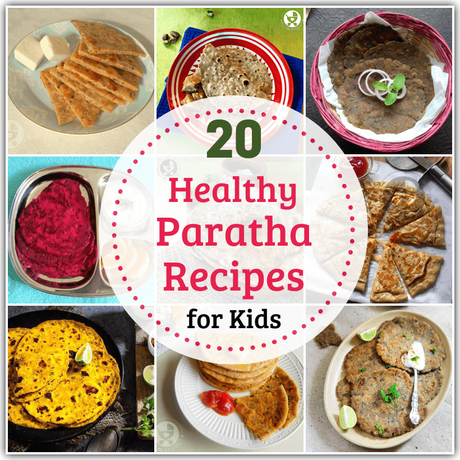 No more complaints of repeating dishes for dinner anymore - here are 20 healthy paratha recipes for kids, one for each week day of the month!