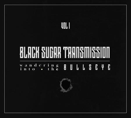 Black Sugar Transmission: 2020 album trilogy