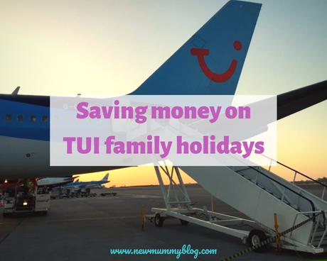 Saving money on TUI European family holidays