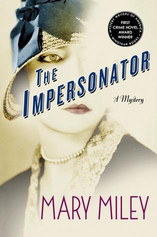 FLASHBACK FRIDAY- The Impersonator by Mary Miley- Feature and Review